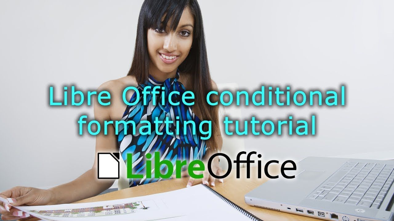 Libre Office conditional formatting tutorial | Libre Office