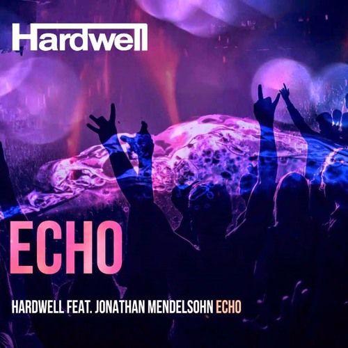Hardwell, Jonathan Mendelsohn – Echo (single cover art)