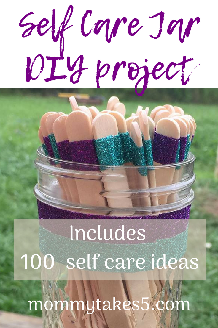 Diy Self Care Jar 100 Self Care Ideas Mommy Takes 5 Self Care Activities Self Care Self Care Routine