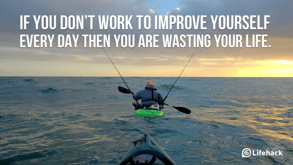 Work to Improve Yourself Every Day Improve yourself