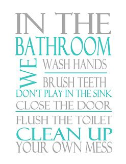 Another Good Bathroom Sign For The Kids Bathroom Rules Bathroom