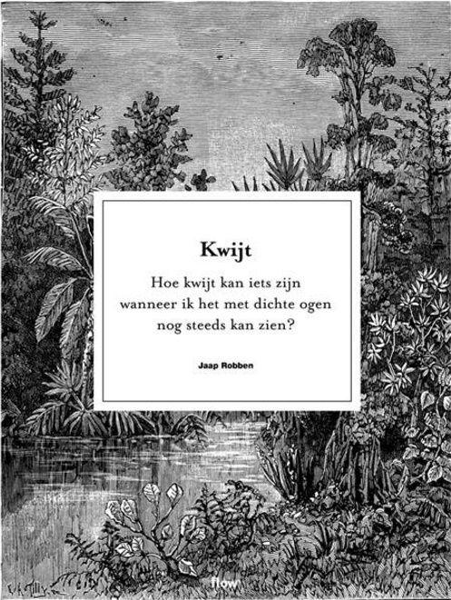 Citaten Uit Literatuur : Jaap robben uit flow 16 4 words citaten gedichten en teksten