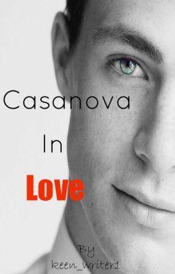 Casanova In Love | Billionaire Romance Stories | Wattpad