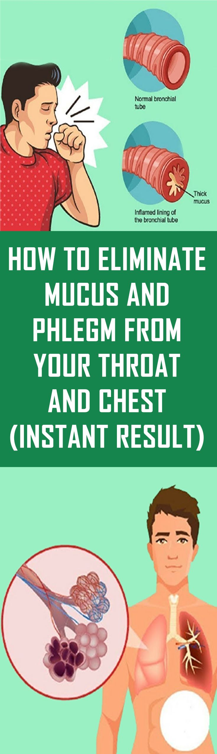 How to eliminate mucus and phlegm from your throat and