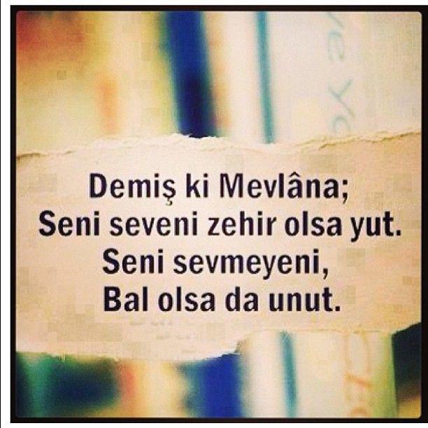 Mevlana Sozleri Mevlana Instagram Photos Webstagram Rumi Love Quotes Cool Words Quotes