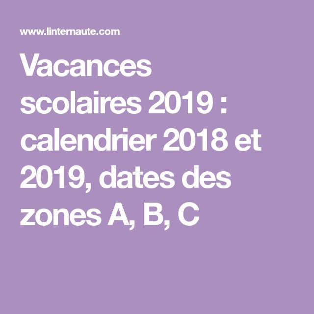 Calendrier 2018 Scolaire 2022 Zone A Épinglé sur Calendrier scolaire 2019/2020
