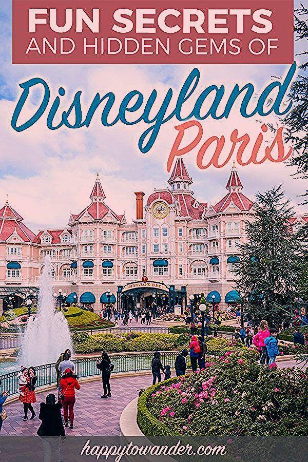 30 Disneyland Paris Park Secrets and Hidden Gems: The Ultimate Guide!