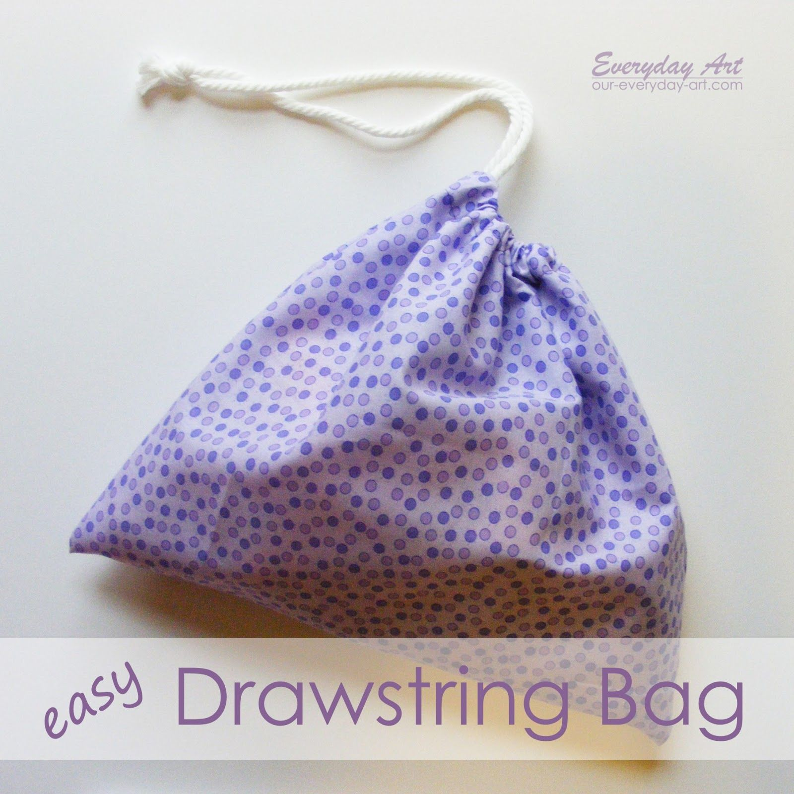 Everyday Art: Drawstring Bag