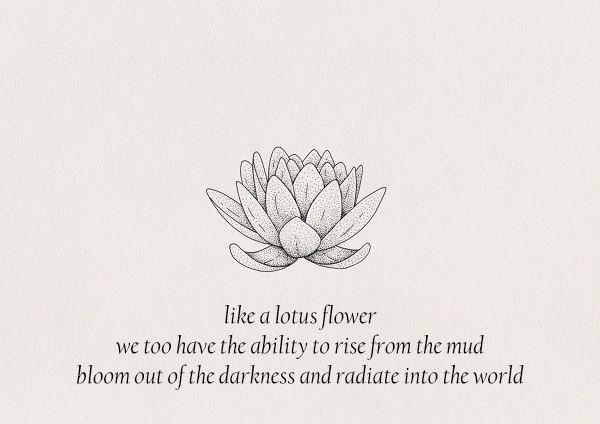Part of the reason i got a lotus tatoo to remind myself quotes maybeimdatingmyself mightylinksfo