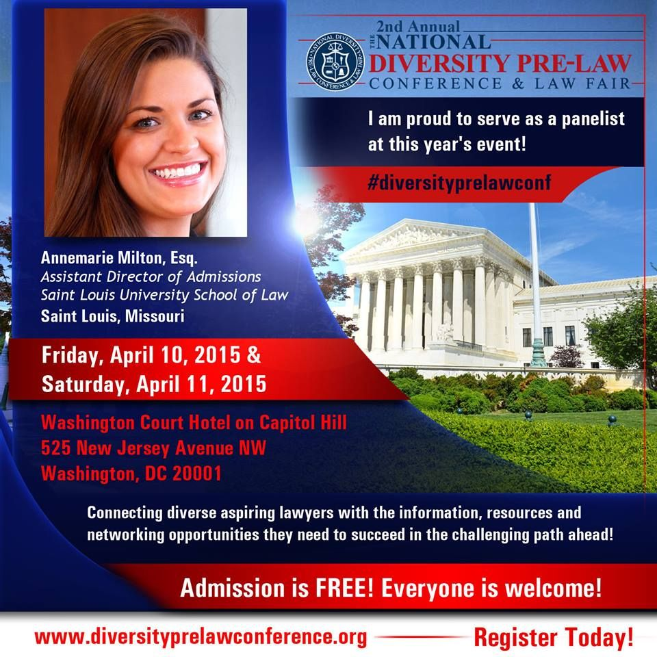 Meet Annemarie Milton, Esq., Assistant Director of Admissions at the Saint Louis University School of Law, at the 2nd Annual National Diversity Pre-Law Conference and Law Fair 2015.  This event takes place on Friday, April 10th and Saturday, April 11th at the Washington Court Hotel on Capitol Hill in downtown Washington, DC! FREE and open to the public! Register today and join us! www.diversityprelawconference.org | #diversityprelawconf