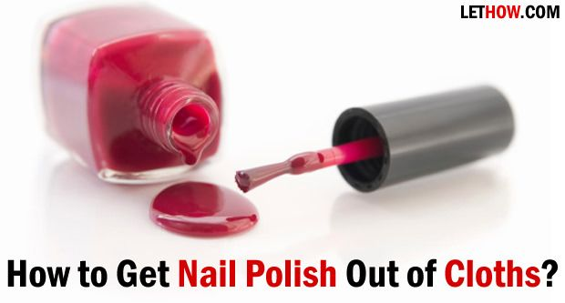 How to Get Nail Polish Out of Clothes? | Red nail polish stain, Nail polish  remover, Nail polish