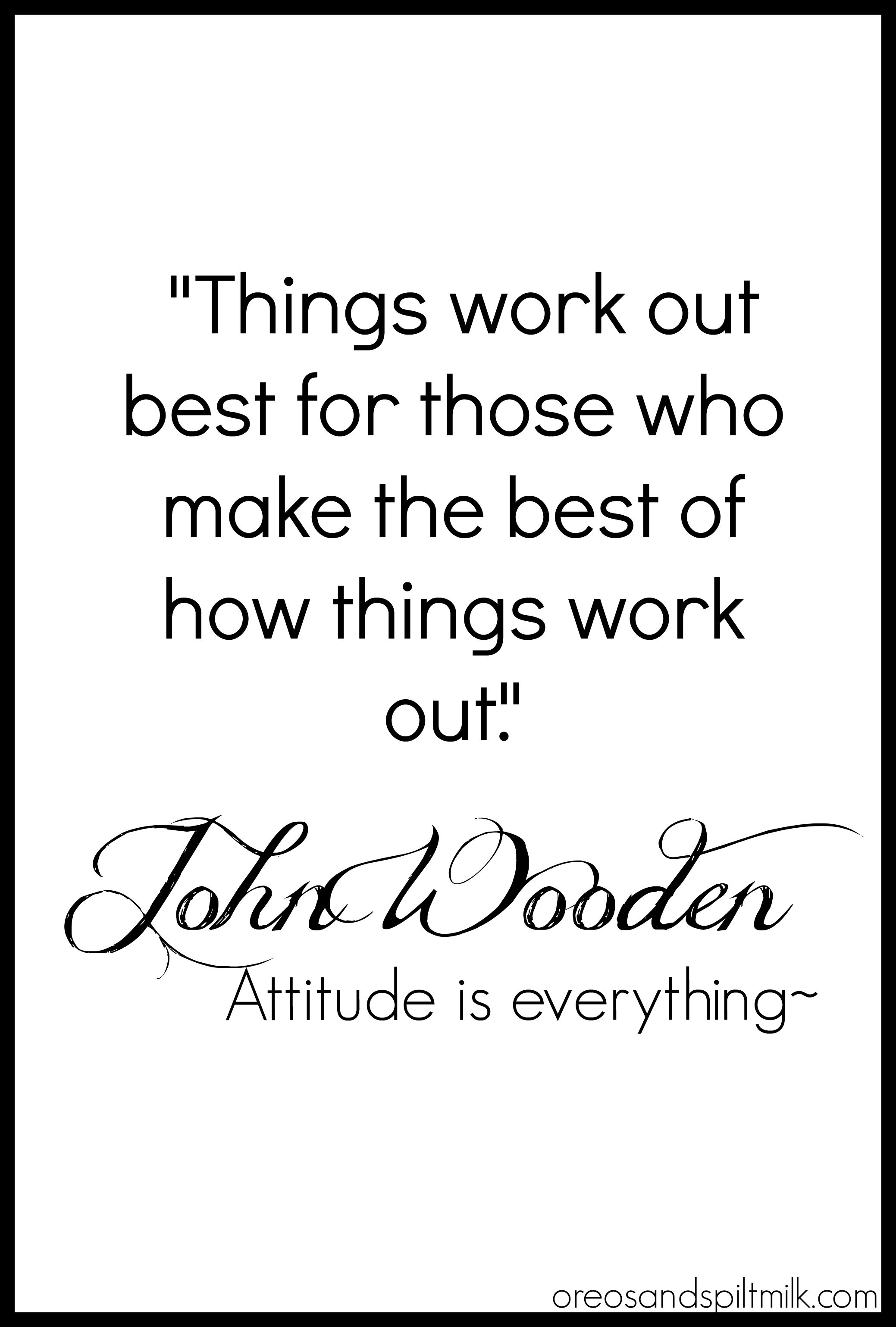 Quote Of The Day Work Quote Of The Day John Wooden  John Wooden Quotes Inspirational .