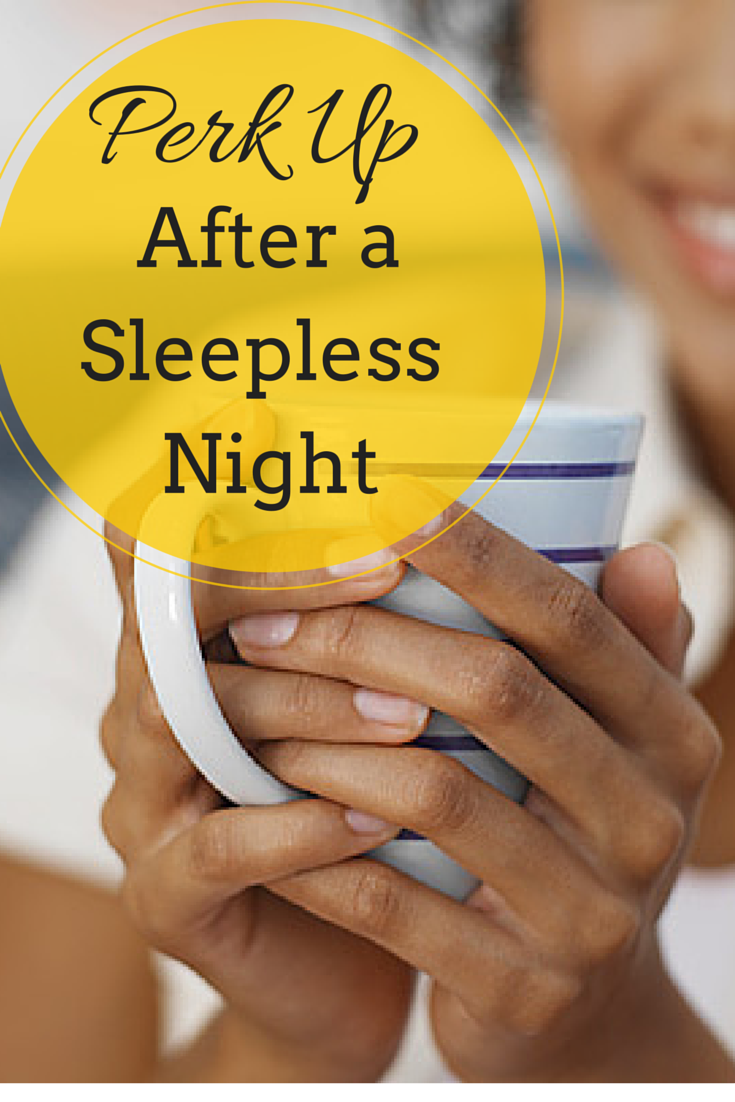 Ways to Perk Up After a Sleepless Night