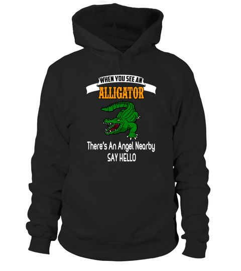# When You See Alligator Angel .  Available in a variety of styles and colorsBuy yours now before it is too late!Secured payment via Visa / Mastercard / Amex / PayPal