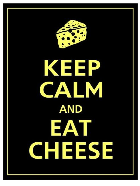 Five Of The Most Expensive Cheeses In The Universe Vintage Funny Quotes Keep Calm Quotes Keep Calm