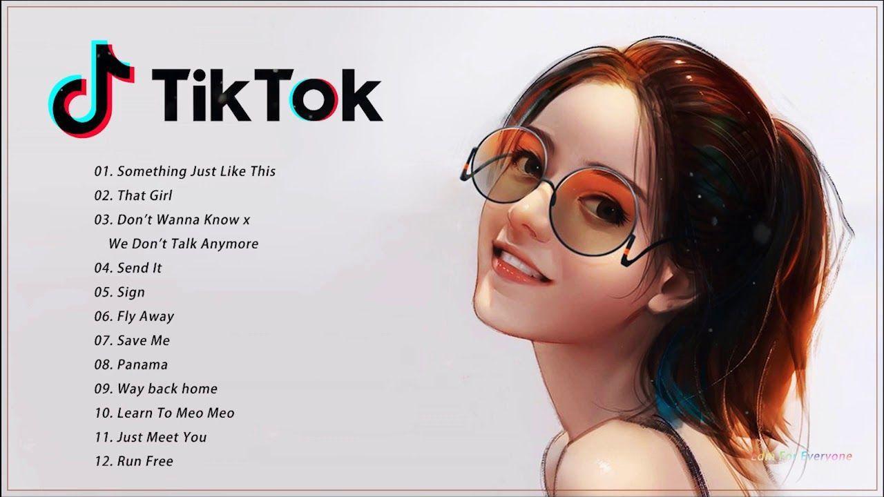 Best Tik Tok Songs 2019 Top Tik Tok Music 2019 Tik Tok Song Tik Tok Music Songs Song Playlist