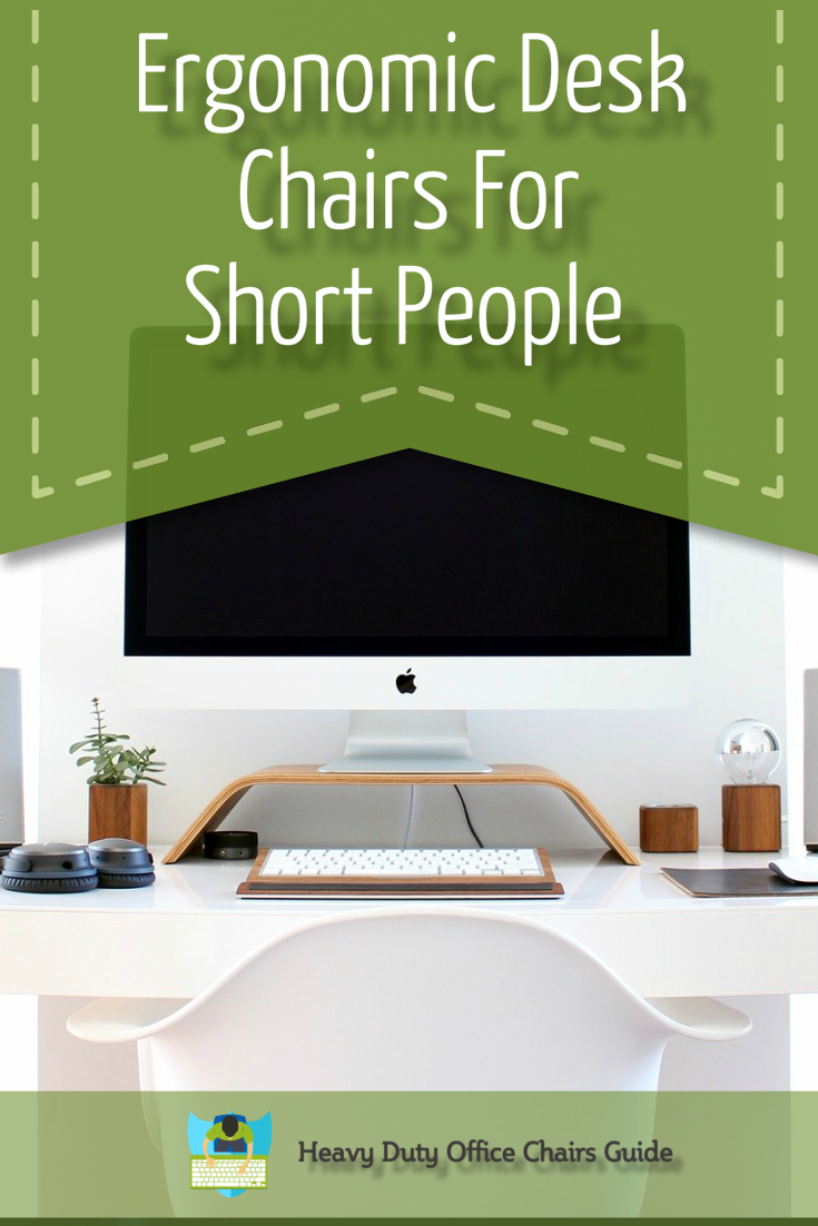 Comfortable ergonomic desk chairs for short people and
