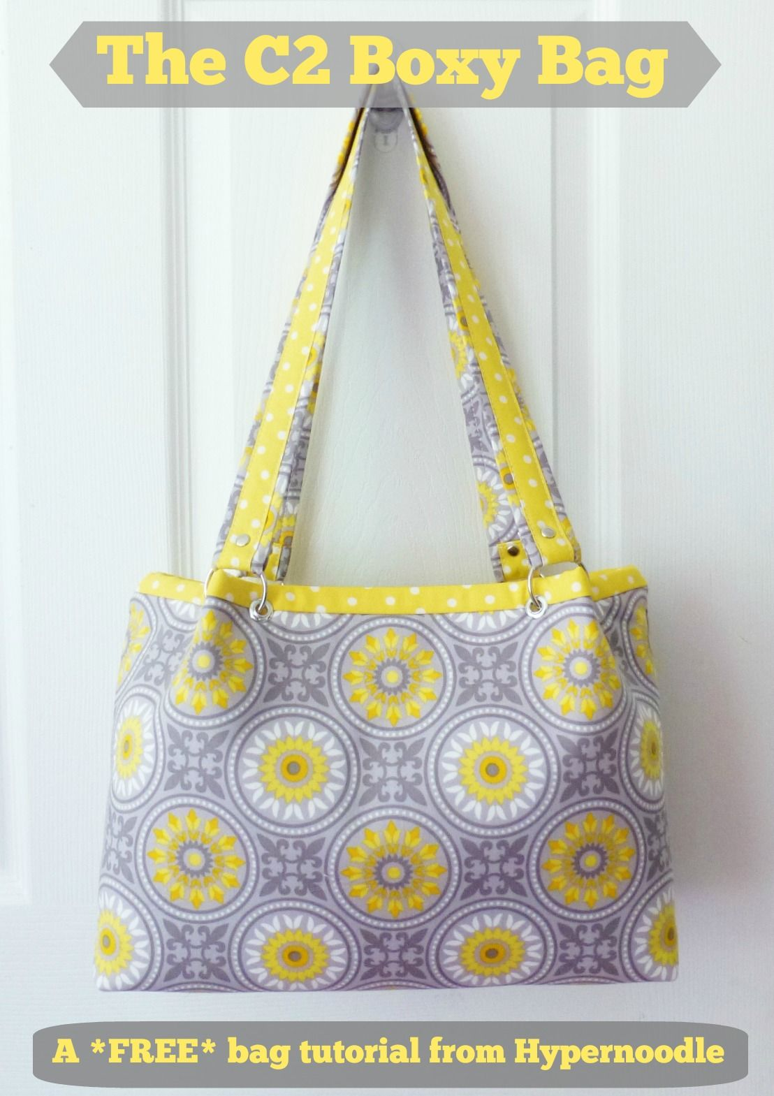 The Hyper Hub: C2 Boxy Bag - FREE Tutorial | Bags | Pinterest ...