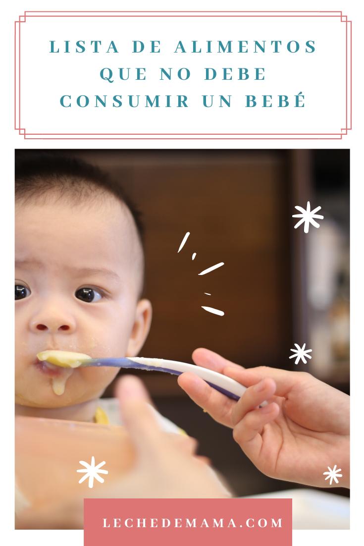 Alimentos Prohibidos En Bebés Alimentacion Bebe Bebe Cuidados De Bebes
