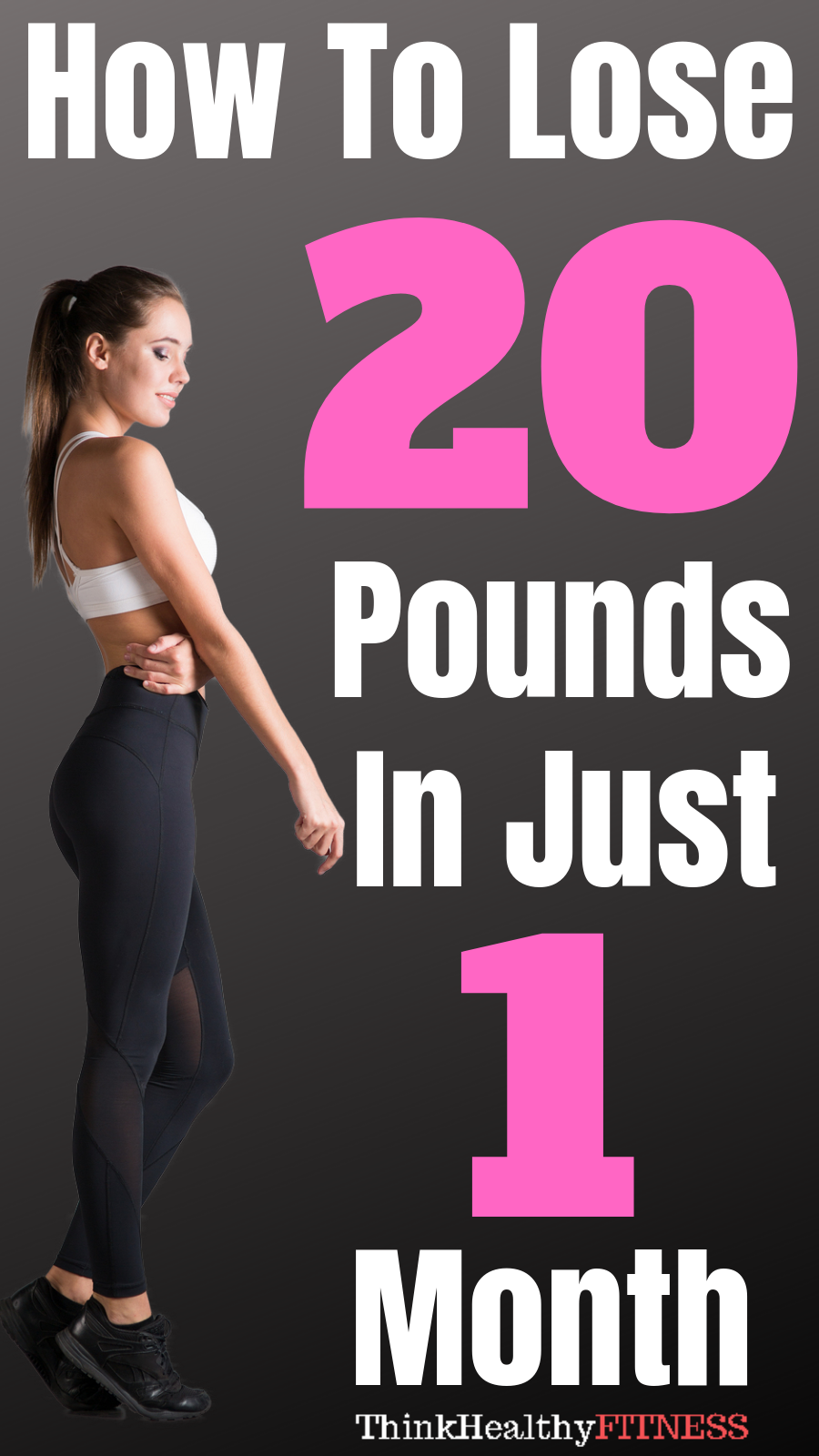 How To Lose 20 Pounds In Just 1 Month
