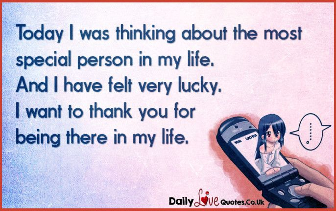 you are the most special person in my life
