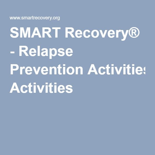 Smart Recovery Relapse Prevention Activities Relapse