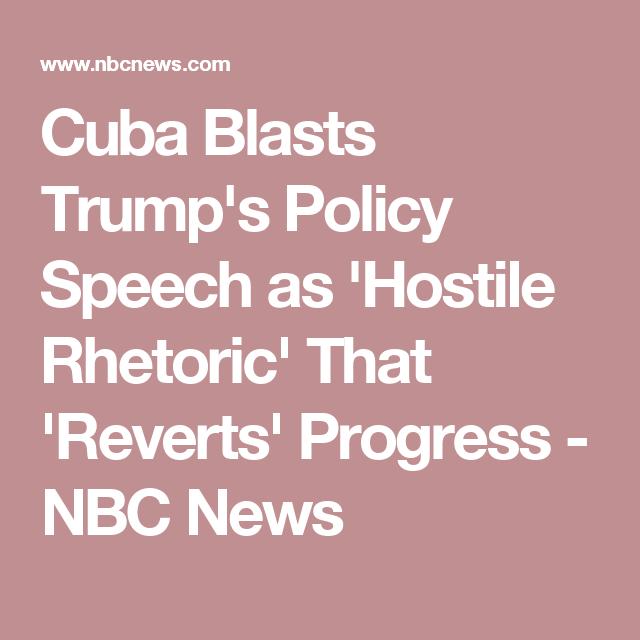 Cuba Blasts Trump's Policy Speech as 'Hostile Rhetoric' That 'Reverts' Progress - NBC News