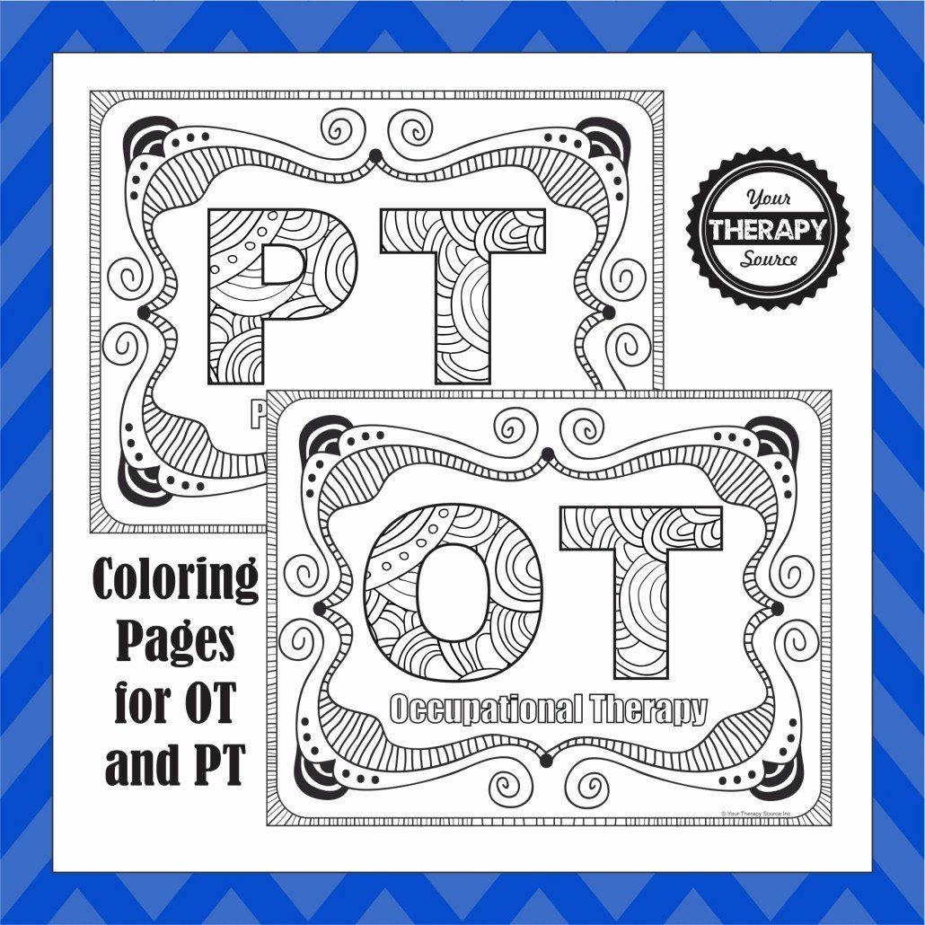 Therapy Coloring Books Lovely Ot And Pt Coloring Pages Update Added Slp Coloring Page Your Thera Occupational Therapy Art Therapy Activities Therapy Activities