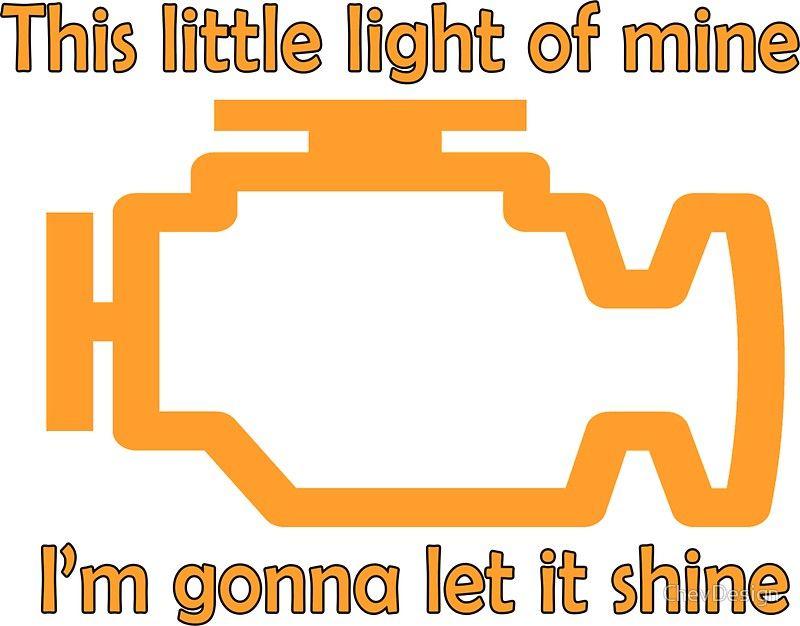 Car, Mechanic, Driving, Jokes, Funny, Meme, Check Engine, Light. U0027