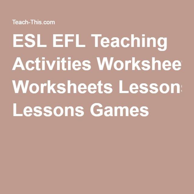 ESL EFL Teaching Activities Worksheets Lessons Games
