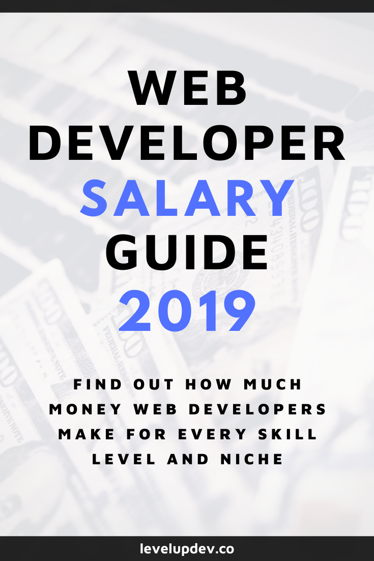 How Much Money Do Web Developers Make Average Salaries And Jobs Web Development Learn Web Development Web Development Programming