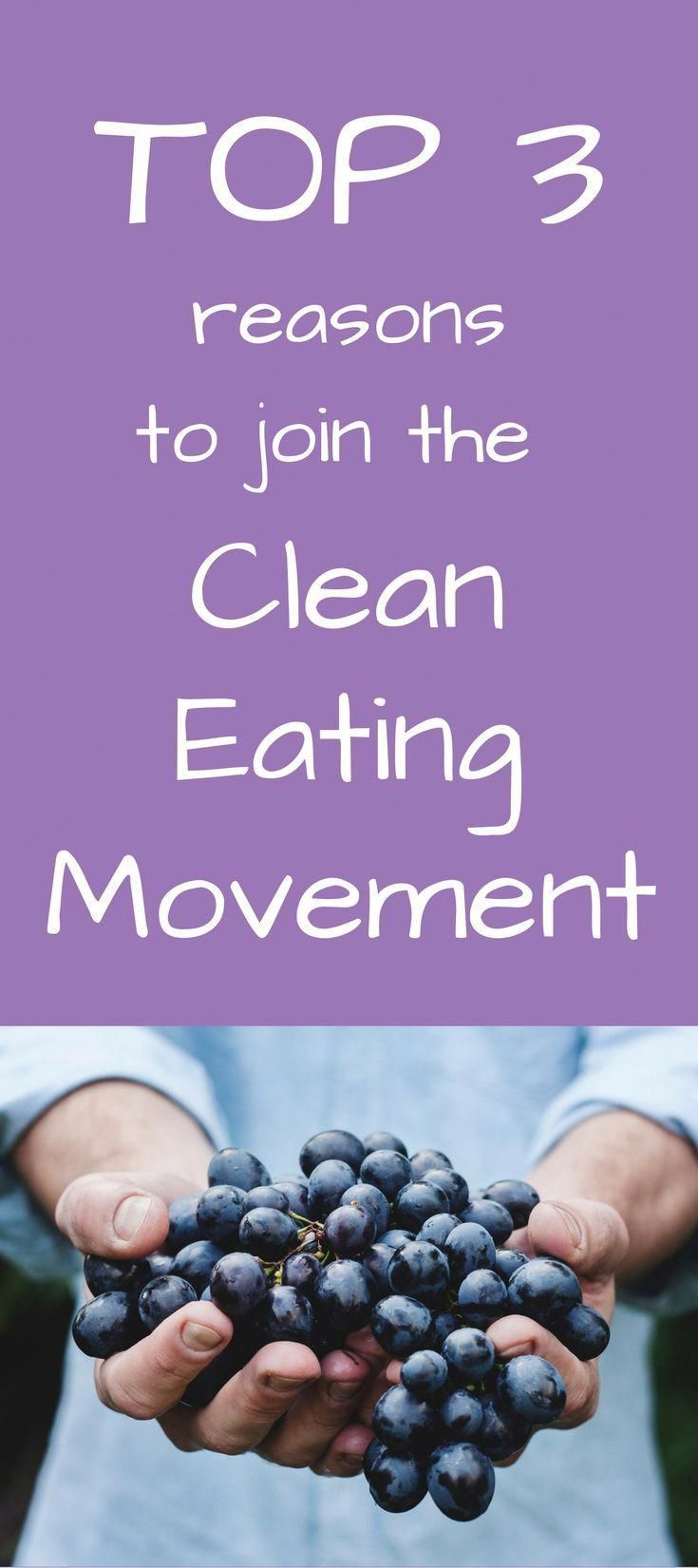 Top 3 reasons to join the clean eating movement! This health post touches on clean eating for beginners, clean eating tips, easy weightloss motivation... - #clean #eating #health #movement #reasons #touches - #new #cleaneatingforbeginners