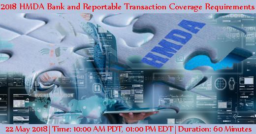 """Webinar on """"2018 HMDA Bank and Reportable Transaction"""