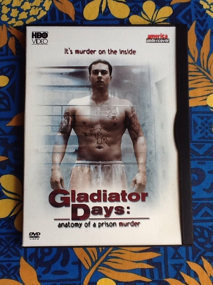 Gladiator Days Anatomy Of A Prison Murder Dvd 2003 Prison And