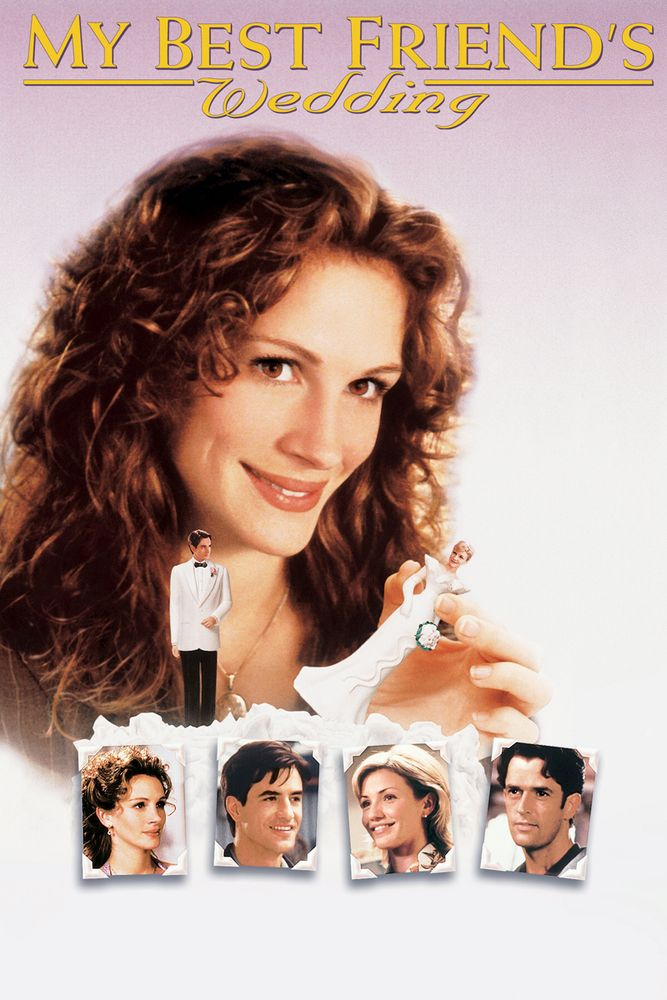 My Best Friend S Wedding Movie Poster Julia Roberts Dermot Mulroney Cameron Diaz Mybestfriend Wedding Movies My Best Friend S Wedding Best Friend Wedding