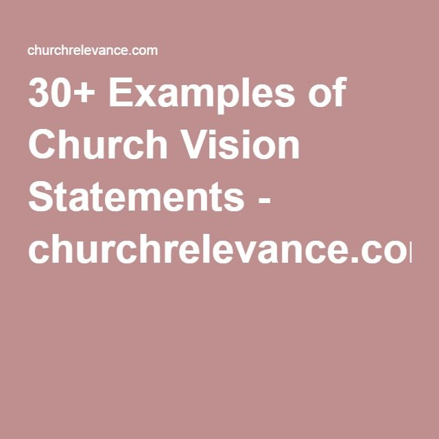 Examples Of Church Vision Statements  ChurchrelevanceCom