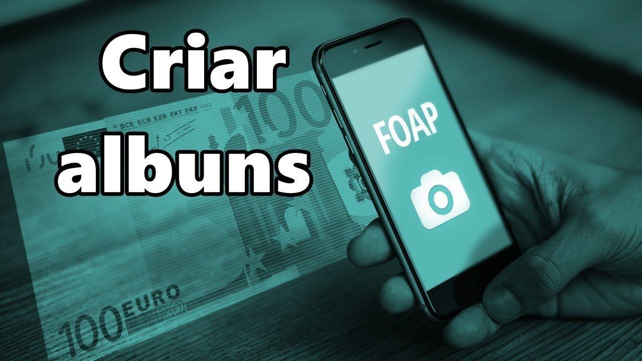 Foap Como Criar Albuns Album Aplicativos Tutoriais