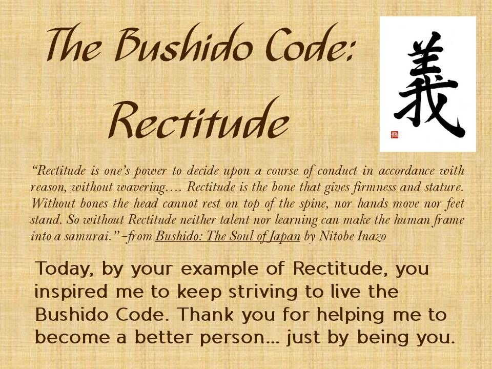 The bushido code rectitude shosan pinterest - Zitate bushido ...