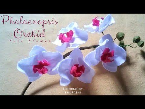 Tutorial Bunga Anggrek Bulan Dari Kain Flanel Diy Phalaenopsis