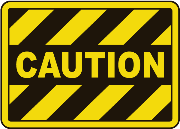 Caution Sign E5109 Construction Signs Construction Signs Printable Signs