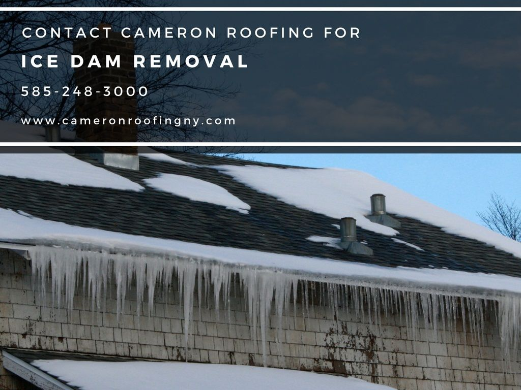 Cameron Roofing Specializes In Ice Dam Removal Roof Snow Services Rochester Ny Protect Your From And Dams Today