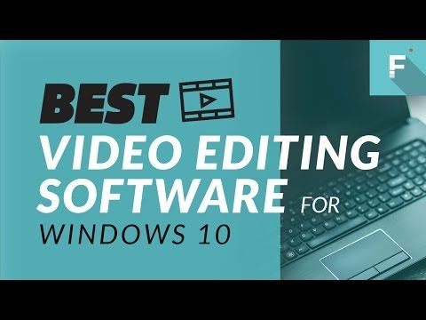 Best Video Editing Software for Windows 10 Top 5 Video