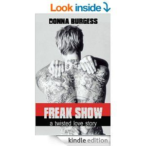Amazon.com: Freak Show: A Twisted Love Story eBook: Donna Burgess: Books