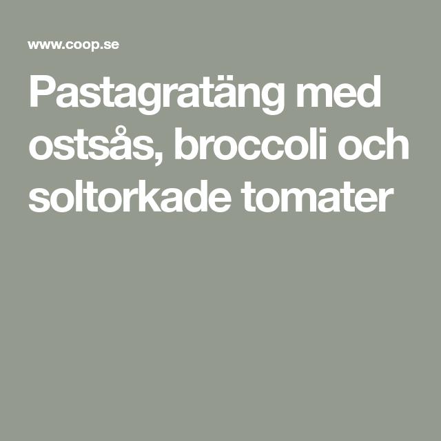 Pastagratang Med Ostsas Broccoli Och Soltorkade Tomater Ostsas Tomater Och Vegetarisk Mat