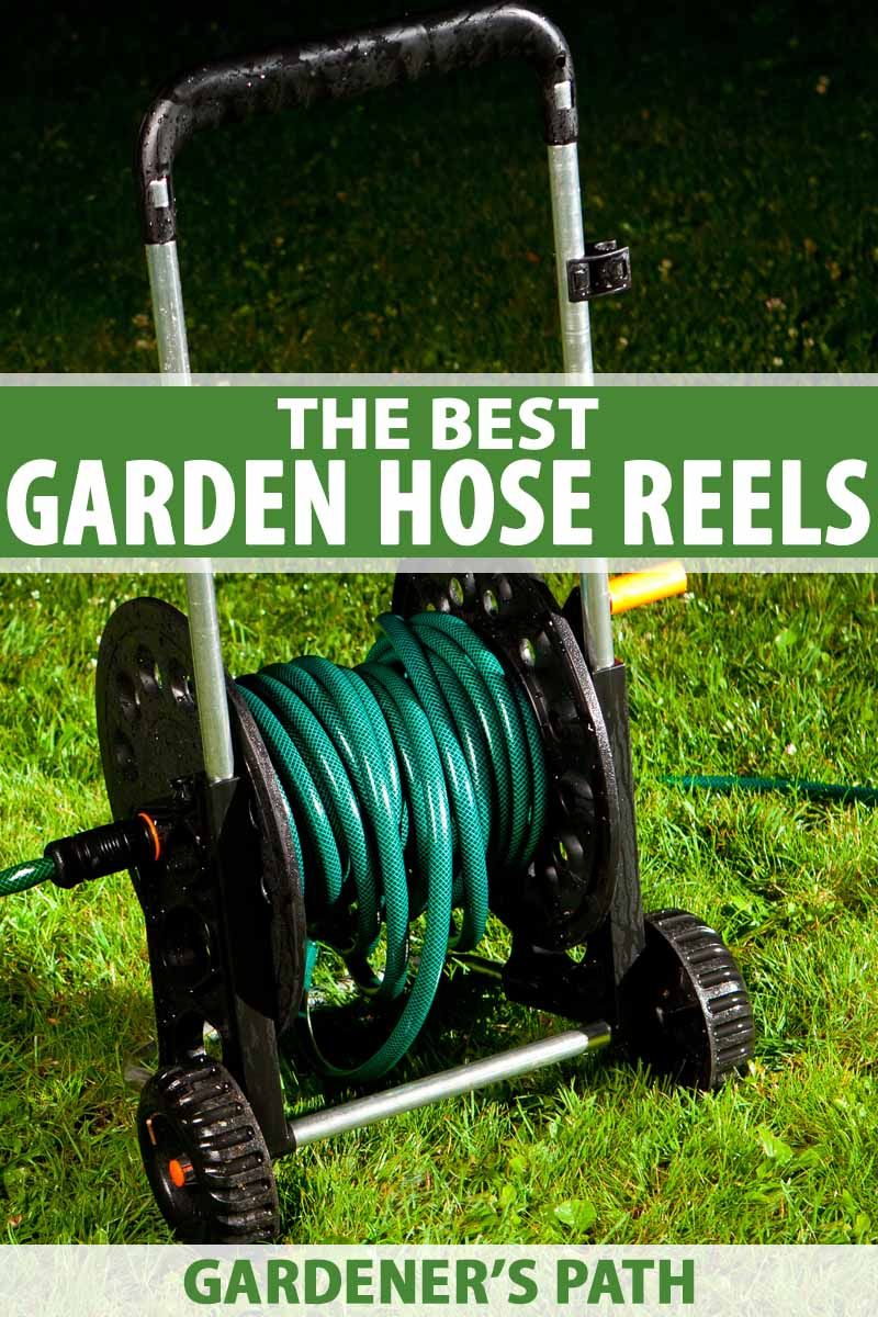 Reel It In The 7 Best Garden Hose Reels In 2020 With Images