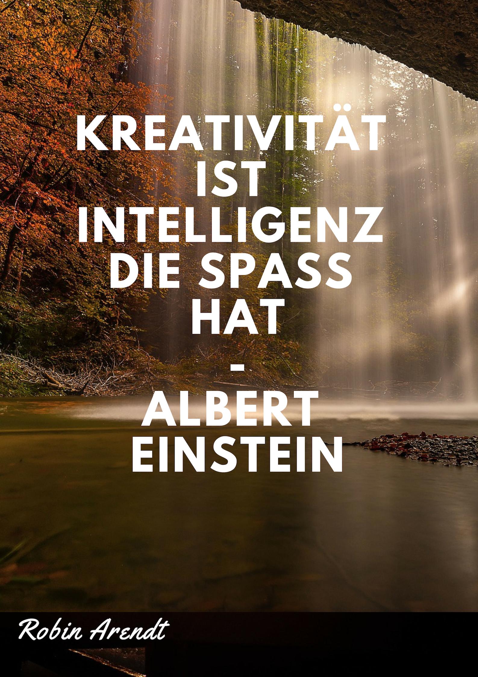 Kreativität Ist Intelligenz Die Spaß Hat Albert Einstein