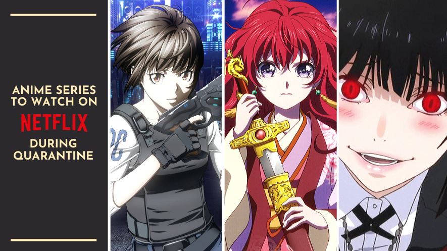 10 Anime Series to Watch on Netflix in 2020 Anime, Good