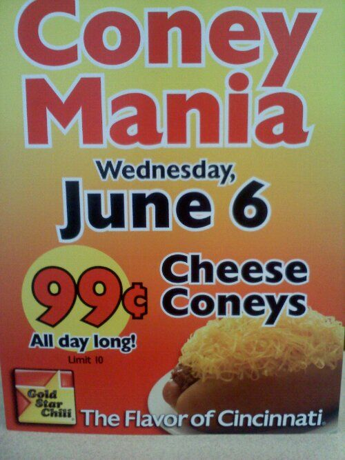 Reminder 99 Cheese Coneys At Gold Star Chili June 6 Only Gold Star Chili Travel Food Chili