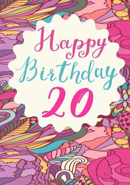 Happy Birthday 20 Birthday Books For Women Birthday Journal