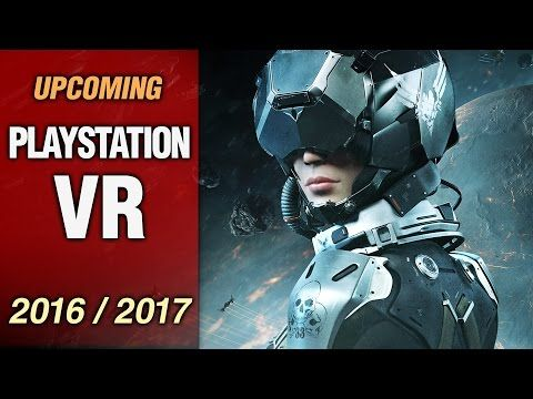 14 Upcoming Playstation Vr Games In 2016 2017 Youtube Vr
